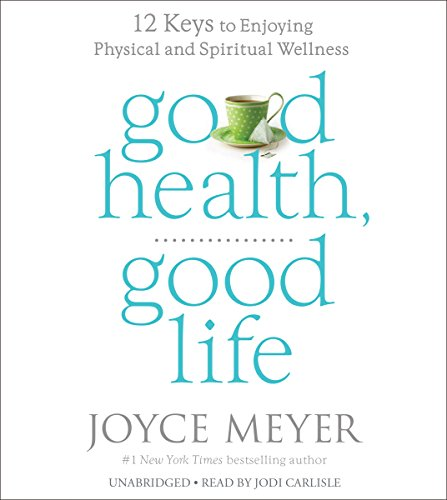 Good Health, Good Life audiobook cover art