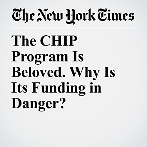 The CHIP Program Is Beloved. Why Is Its Funding in Danger? copertina