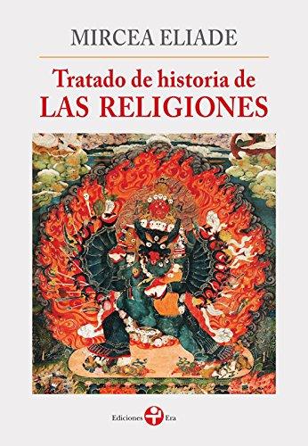Tratado de historia de las religiones (Biblioteca Era) (Spanish Edition)