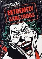 The Joker Extremely Dangerous 金属板ブリキ看板警告サイン注意サイン表示パネル情報サイン金属安全サイン