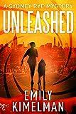 Unleashed: Sydney Rye Mysteries #1 (English Edition)