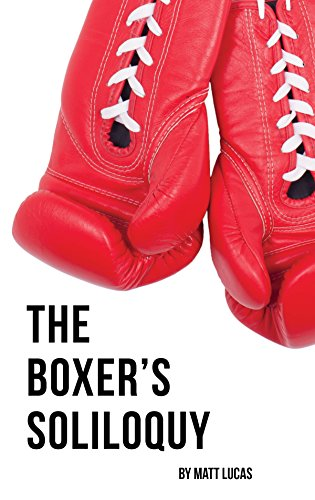 The Boxer's Soliloquy (English Edition)