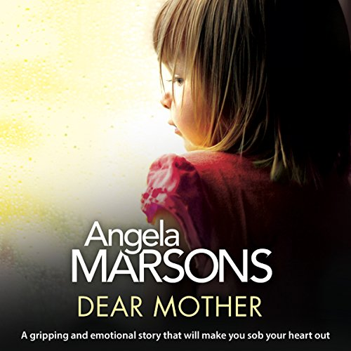 Dear Mother     A Gripping and Emotional Story That Will Make You Sob Your Heart Out              De :                                                                                                                                 Angela Marsons                               Lu par :                                                                                                                                 Alison Campbell                      Durée : 7 h et 56 min     Pas de notations     Global 0,0