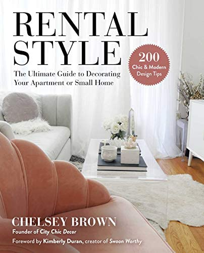 Rental Style The Ultimate Guide to Decorating Your Apartment or Small Home product image