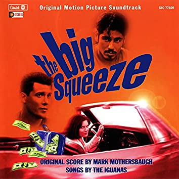 The Big Squeeze (Original Motion Picture Soundtrack)