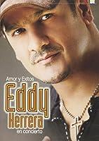 Amor Y Exitos: Eddy Herrera En Concierto [DVD] [Import]