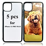JUSTRY 5 PCS Sublimation Blanks Phone Case Cases Covers Compatible with Apple iPhone 11 Pro Max, 6.5-Inch (2019) Blank Printable Phone Case for DIY Soft Rubber Anti-Slip Shockproof Slim Case