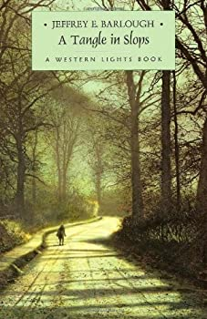 A Tangle in Slops - Book #6 of the Western Lights