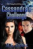Cassandra's Challenge: Volume 1 (Challenge Series)...