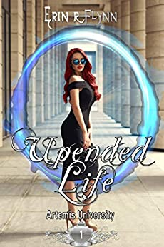 Upended Life (Artemis University Book 1) by [Erin R Flynn]