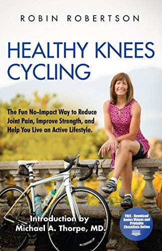 Healthy Knees Cycling: The Fun No-Impact Way to Reduce Joint Pain, Improve Strength, and Help You Live an Active Lifestyle (English Edition)