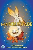 Masquerade: the play