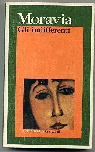 Gli Indifferenti Di Alberto Moravia Ed. 1974 Garzanti