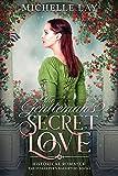 The Gentleman's Secret Love: Historical Romance