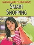 Smart Shopping (Real World Math: Personal Finance)