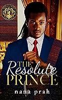 The Resolute Prince (Royal House of Saene)