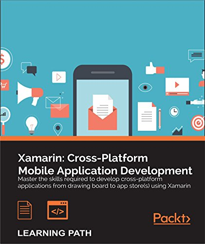 Xamarin: Cross-Platform Mobile Application Development (English Edition)