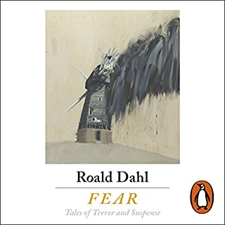 Fear                   By:                                                                                                                                 Roald Dahl - editor,                                                                                        Cynthia Asquith,                                                                                        Mary Treadgold,                   and others                          Narrated by:                                                                                                                                 Rory Kinnear,                                                                                        Julian Rhind-Tutt,                                                                                        Tom Felton,                   and others                 Length: 8 hrs and 23 mins     1 rating     Overall 2.0