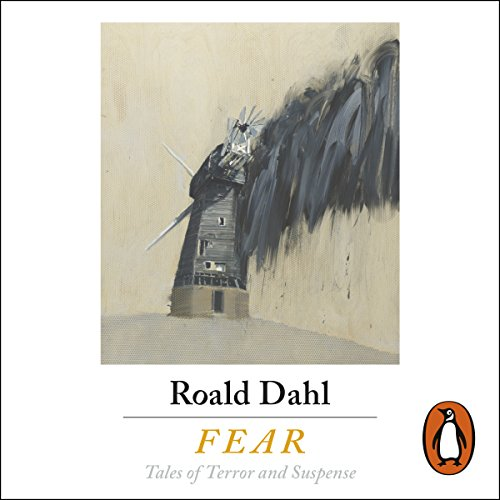 Fear                   By:                                                                                                                                 Roald Dahl - editor,                                                                                        Cynthia Asquith,                                                                                        Mary Treadgold,                   and others                          Narrated by:                                                                                                                                 Rory Kinnear,                                                                                        Julian Rhind-Tutt,                                                                                        Tom Felton,                   and others                 Length: 8 hrs and 23 mins     43 ratings     Overall 4.3
