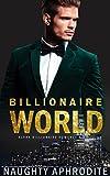 Billionaire World: Alpha Male Romance Box Set (English Edition)