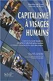 Capitalisme à visages humains - A partir de leurs actifs immatériels, entreprises et collectivités gèrent ensemble la croissance économique de leur région dans la durée