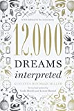 12,000 Dreams Interpreted: A New Edition...