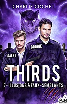 THIRDS - Tome 7 : Illusion & faux-semblants de Charlie Cochet 51zT4QgGM1L._SY346_