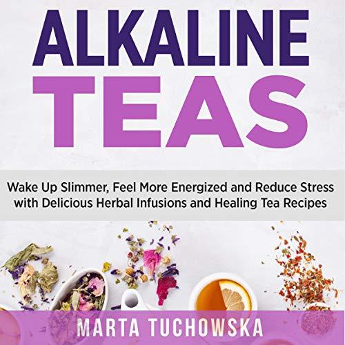 Alkaline Teas cover art
