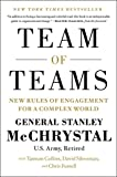 Team of Teams: New Rules of Engagement for a Complex World (Portfolio)...