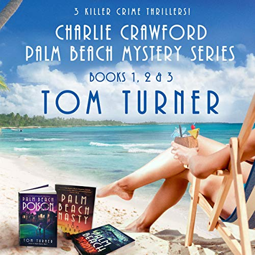 The Charlie Crawford Palm Beach Mystery Series audiobook cover art