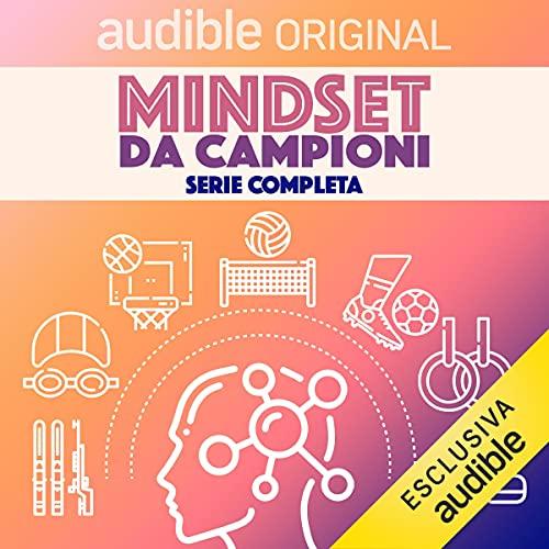 Mindset Da Campioni. Serie completa: Mindset Da Campioni 1-10