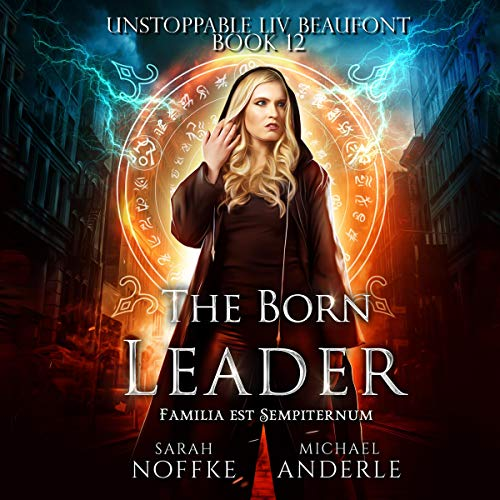 The Born Leader Audiobook By Sarah Noffke, Michael Anderle cover art