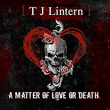A Matter of Love or Death