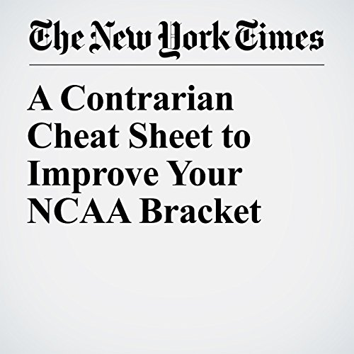 A Contrarian Cheat Sheet to Improve Your NCAA Bracket audiobook cover art