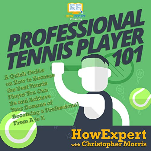 Professional Tennis Player 101 audiobook cover art