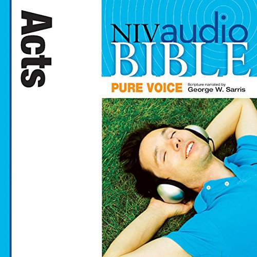 Pure Voice Audio Bible - New International Version, NIV (Narrated by George W. Sarris): (33) Acts audiobook cover art