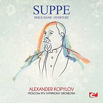 Suppé: Pique Dame: Overture (Digitally Remastered)