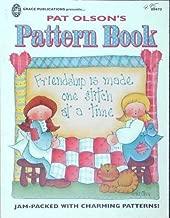Pat Olson's Pattern Book by Pat Olson (1995-01-01)