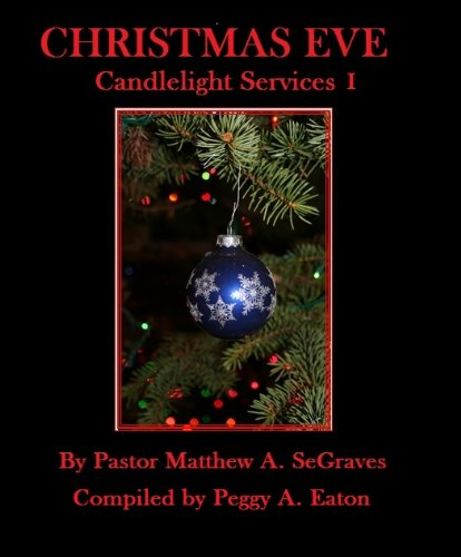 Christmas Eve Candlelight Services I