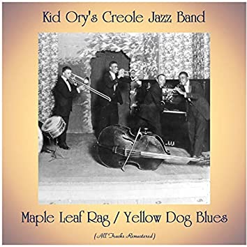Maple Leaf Rag / Yellow Dog Blues (All Tracks Remastered)