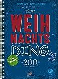 Das Weihnachts-Ding: Kultliederbuch DinA 5 - Bernhard Bitzel