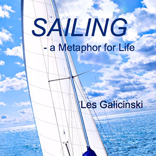 Sailing - A Metaphor for Life audiobook cover art