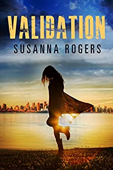 Validation (Infiltration Book 3) by [Susanna Rogers]