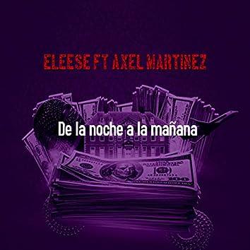 De la Noche a la Mañana (feat. Axel Martinez)