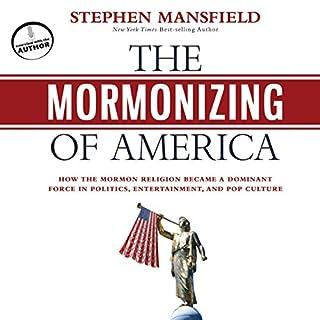 The Mormonizing of America audiobook cover art