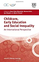Childcare, Early Education and Social Inequality: An International Perspective (eduLIFE Lifelong Learning)