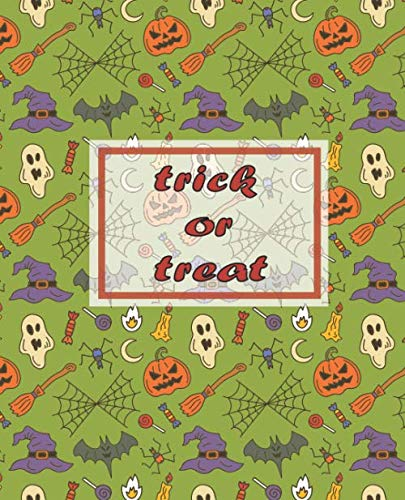 trick or treat: lined book, journal gift, Soft Cover,Glossy Finish Halloween Design ( 100 Pages, 7.5