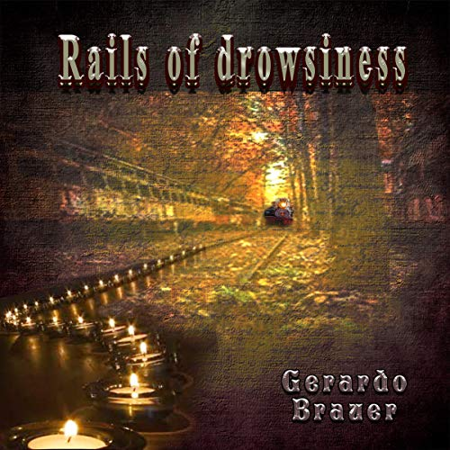 Couverture de Rails of Drowsiness