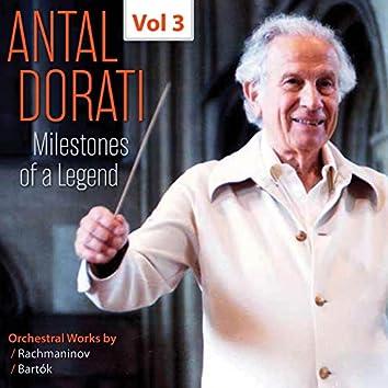 Milestones of a Legend: Antal Dorati, Vol. 3