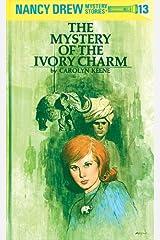 Nancy Drew 13: The Mystery of the Ivory Charm (Nancy Drew Mysteries) Kindle Edition